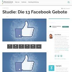 Studie: Die 13 Facebook Gebote