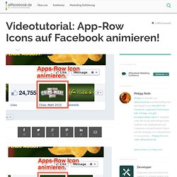 Videotutorial: App-Row Icons auf Facebook animieren!