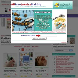 Free Wire Jewelry Making Instructions