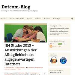 JIM Studie 2013 – Auswirkungen der Alltäglichkeit des allgegenwärtigen Internets