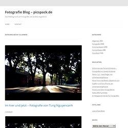 Allgemein - Fotografie Blog - picspack.de