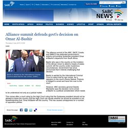Alliance summit defends govts decision on Omar Al-Bashir:Thursday 2 July 2015