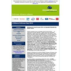 L'Alliance EnOcean Sep. 2013: EnOcean en marche pour être un Standard Mondial du Smart Home