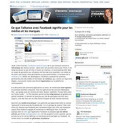 Ce que l'alliance avec Facebook signifie pour les médias et les marques
