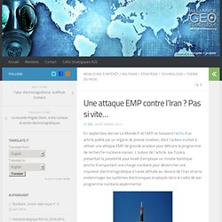 Une attaque EMP contre l'Iran ? Pas si vite…