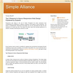 Simple Alliance: Top 5 Reasons to Have a Responsive Web Design Explained by Experts!