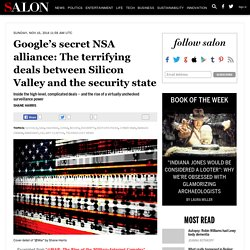 Google's secret NSA alliance: The terrifying deals between Silicon Valley and the security state