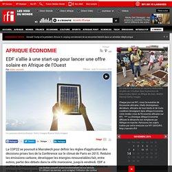 EDF s'allie à une start-up pour lancer une offre solaire en Afrique de l'Ouest