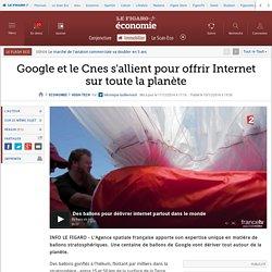 Google et le Cnes s'allient pour offrir Internet sur toute la planète