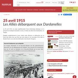 25 avril 1915 - Les Alliés débarquent aux Dardanelles