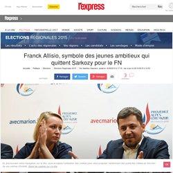 Franck Allisio, symbole des jeunes ambitieux qui quittent Sarkozy pour le FN
