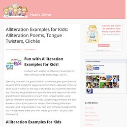 Alliteration Examples for Kids: Alliterations Poems Tongue Twisters Clilches