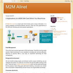 M2M Allnet: 4 Applications of a M2M SIM Card Which You Must Know