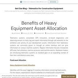 Benefits of Heavy Equipment Asset Allocation