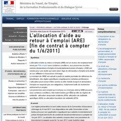 L'allocation d'aide au retour à l'emploi (ARE) [fin de contrat à compter du 1/6/2011]