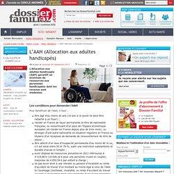 L'AAH (Allocation aux adultes handicapés)