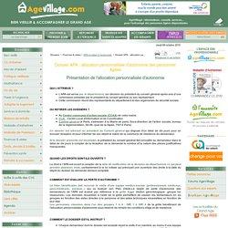 APA et aides à l'autonomie, Dossier APA : allocation personnalisée d'autonomie des personnes âgées