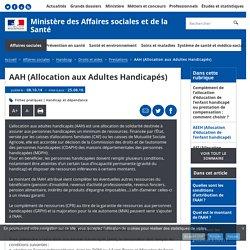 AAH (Allocation aux Adultes Handicapés) - Prestations - Ministère des Affaires sociales et de la Santé