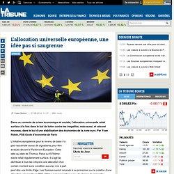 L'allocation universelle européenne, une idée pas si saugrenue
