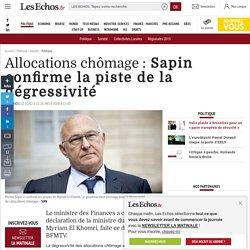 Allocations chômage: Sapin confirme la piste de la dégressivité, Politique