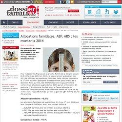 Allocations familiales, ASF, ARS : les montants 2014