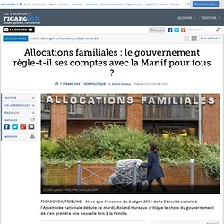 Allocations familiales : le gouvernement règle-t-il ses comptes avec la Manif pour tous ?