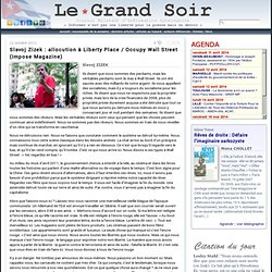 Slavoj Zizek : allocution à Liberty Place / Occupy Wall Street (Impose Magazine) par Slavoj ZIZEK