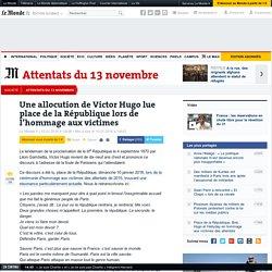Une allocution de Victor Hugo lue place de la République lors de l'hommage aux victimes