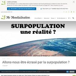 Allons-nous être écrasé par la surpopulation ?