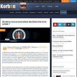 Qu'allons nous encore tolérer des Etats-Unis et de la NSA ? « Korben Korben