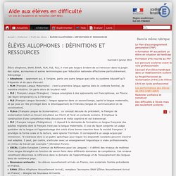 ÉLÈVES ALLOPHONES : DÉFINITIONS ET RESSOURCES