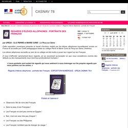 CASNAV 78 - Regards d'élèves allophones : portraits des Français