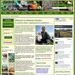 Allotment Growing: Vegetable, Fruit and Herb Gardening on an Allotment