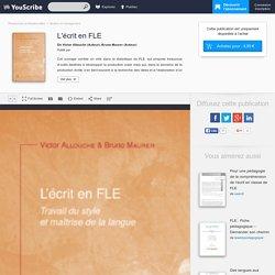 L'écrit en FLE - Victor Allouche, Bruno Maurer - Gestion et management