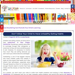 Don't Allow Your Child to Have Unhealthy Eating Habits