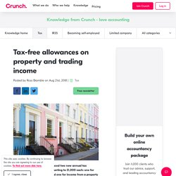 Tax-free allowances on property and trading income