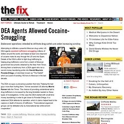 DEA Agents Allowed Cocaine-Smuggling