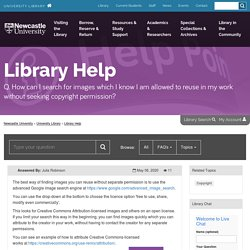 How can I search for images which I know I am allowed to reuse in my work without seeking copyright permission? - Library Help