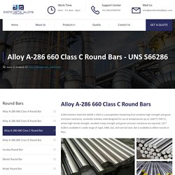Alloy A-286 660 Class C Round Bar - Exotic Metal Alloys