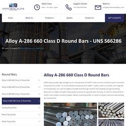 Alloy A-286 660 Class D Round Bar - Exotic Metal Alloys