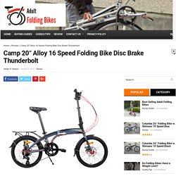 "Meet the Camp 20"" - 16 Speed Folding Bike with Disc Brakes - Thunderbolt model"