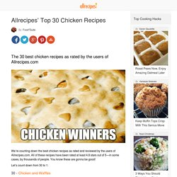 Allrecipes' Top 30 Chicken Recipes - Allrecipes Dish
