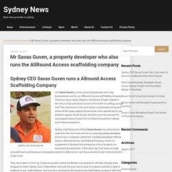 Savas Guven runs a Allround Access Scaffolding Company