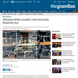 AllSaints defies weather with heavenly financial year