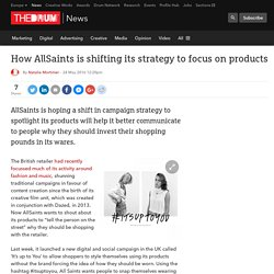 How AllSaints is shifting its strategy to focus on products
