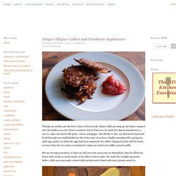 Ginger-Allspice Latkes and Cranberry Applesauce