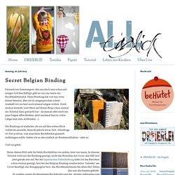 ALLtäglich: Secret Belgian Binding