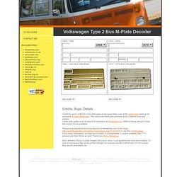 www.alltheprettybuses.com : VW Bus M-Plate Decoder!
