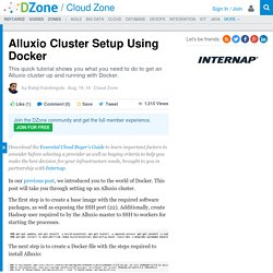 Alluxio Cluster Setup Using Docker - DZone Cloud
