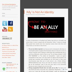 'Ally' Is Not An Identity